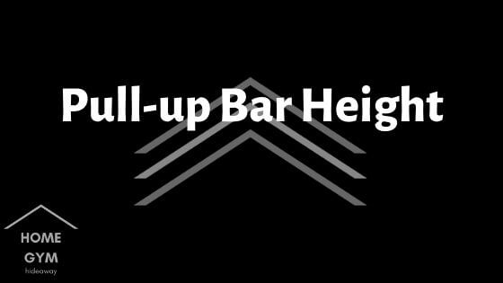 Pull-up Bar Height