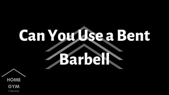Can You Use a Bent Barbell